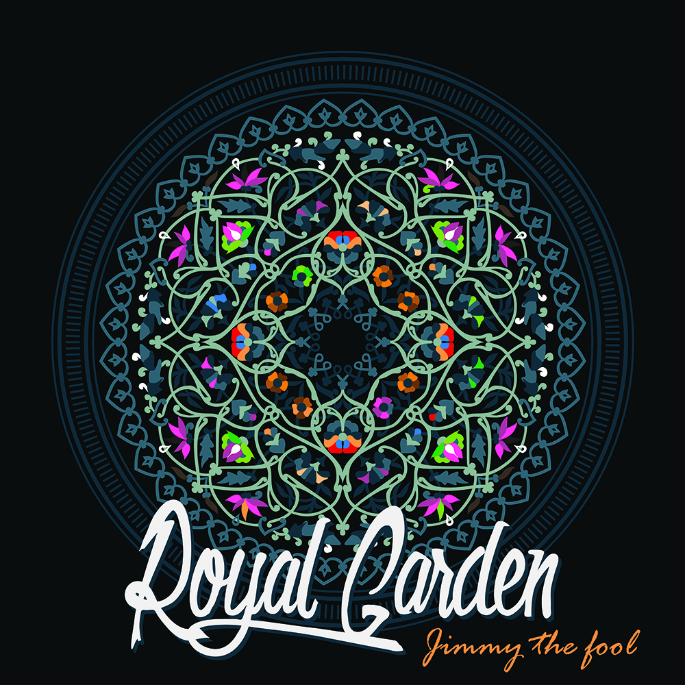 Royal Garden - Jimmy The Fool